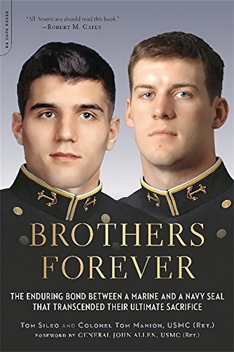 9780306823732: Brothers Forever: The Enduring Bond between a Marine and a Navy SEAL that Transcended Their Ultimate Sacrifice