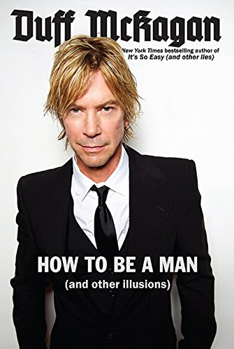 9780306823879: How to Be a Man: (and other illusions)