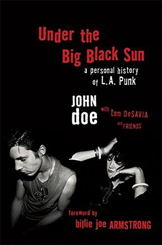 9780306824081: Under the Big Black Sun: A Personal History of L.A. Punk