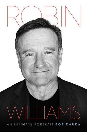 9780306824111: Robin Williams: An Intimate Portrait