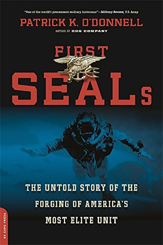 9780306824142: First Seals: The Untold Story of the Forging of America's Most Elite Unit