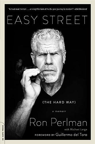 9780306824180: Easy Street (The Hard Way): A Memoir