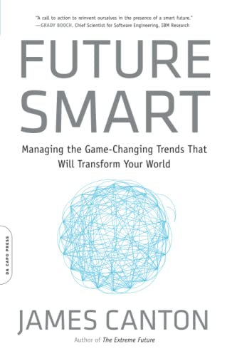 9780306824418: Future Smart: Managing the Game-Changing Trends That Will Transform Your World