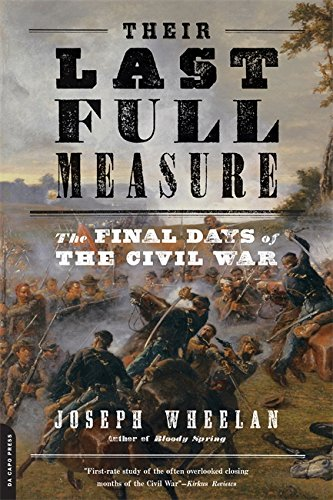 9780306824531: Their Last Full Measure: The Final Days of the Civil War