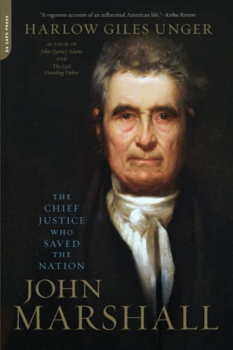 9780306824562: John Marshall: The Chief Justice Who Saved the Nation