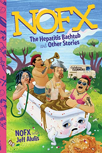 9780306824777: NOFX: The Hepatitis Bathtub and Other Stories