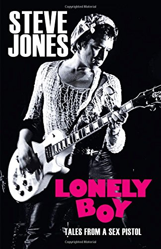 9780306824814: Lonely Boy: Tales from a Sex Pistol
