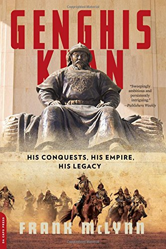 9780306825170: Genghis Khan: His Conquests, His Empire, His Legacy