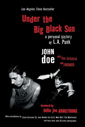 Under the Big Black Sun: A Personal: Doe, John