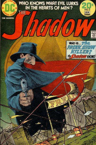 9780306842207: The Shadow: Who Knows What Evil Lurks in the Hearts of Men?: Who Is the Freak Show Killer? The Shadow Knows! (20N2J30684, Vol. 2, No. 2, January 1974)