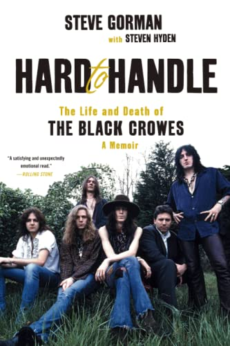 9780306922022: Hard to Handle: The Life and Death of the Black Crowes--A Memoir