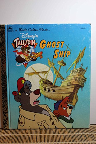 9780307001122: Disney's Talespin Ghost Ship