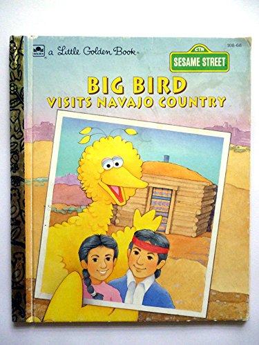 9780307001269: Big Bird Visits Navajo Country (A Little Golden Book)