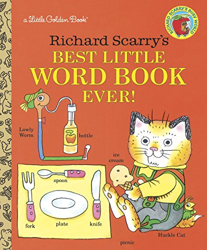 9780307001368: Richard Scarry's Best Little Word Book Ever (Little Golden Book)