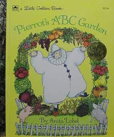 9780307001399: Pierrot's ABC Garden: A Little Golden Book