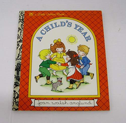 9780307001412: A Child's Year (Little Golden Book)