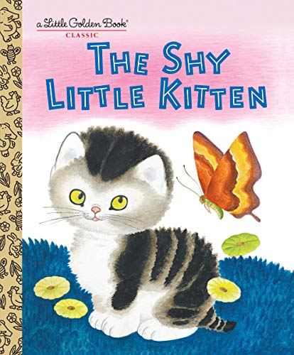 9780307001450: The Shy Little Kitten (Little Golden Books)