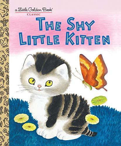 The Shy Little Kitten (Little Golden Books): Cathleen Schurr
