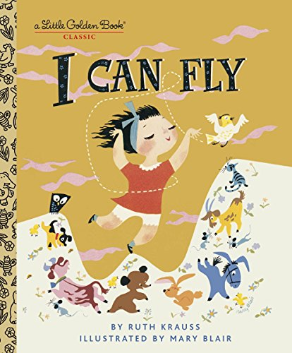 9780307001467: I Can Fly (Little Golden Book)