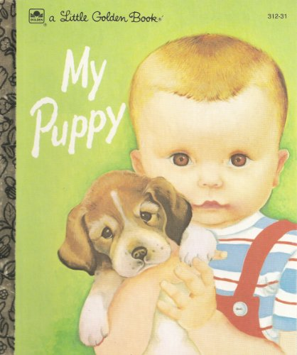 My Puppy (Little Golden Book): Patricia M. Scarry;