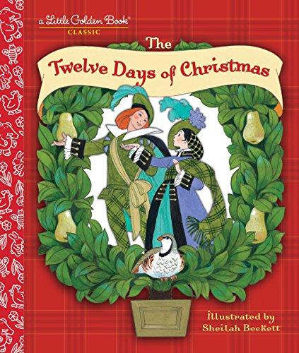 9780307001498: The Twelve Days of Christmas: A Christmas Carol (Little Golden Book)