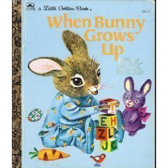 9780307003119: When Bunny Grows Up (Little Golden Book)