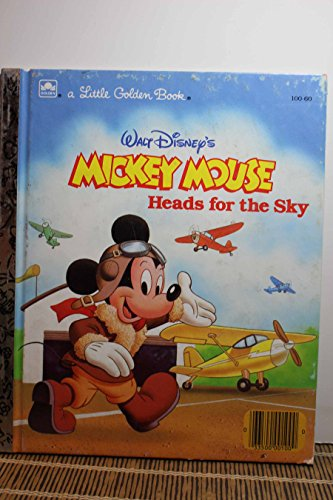 Mickey Head for the Sky: Little Golden Books