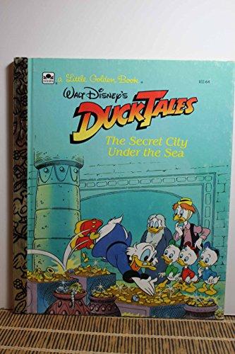 9780307010216: Disney's DuckTales: The Secret City Under the Sea (A Little Golden Book)