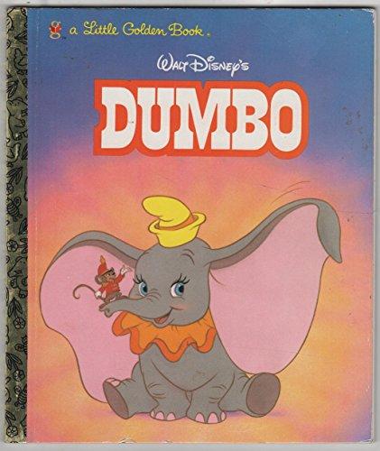 Walt Disney's Dumbo: A Little Golden Book: Adapter-Teddy Slater; Illustrator-Ron