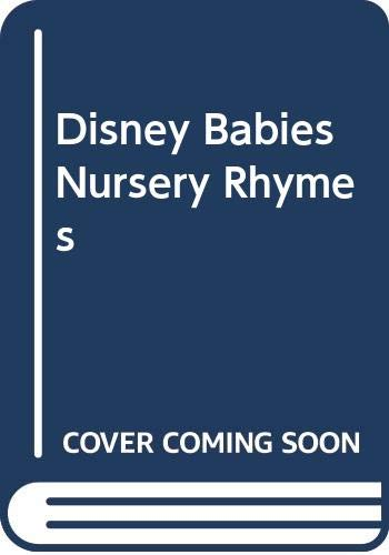 9780307011374: Disney Babies Nursery Rhymes