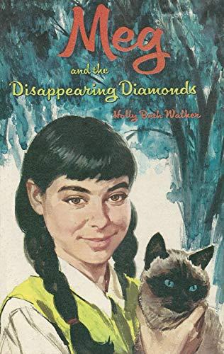 9780307015273: Meg & the Disappearing Diamonds