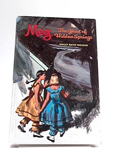 9780307015303: Meg and the Ghost of Hidden Springs