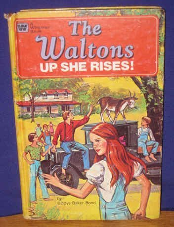 9780307015396: The Waltons: Up She Rises! (A Whitman Book)