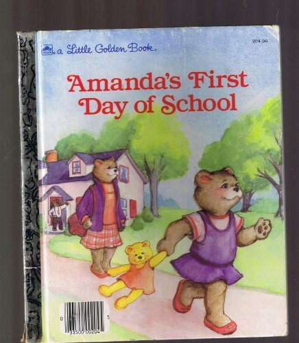9780307020093: Amanda's First Day of School (Little Golden Book)