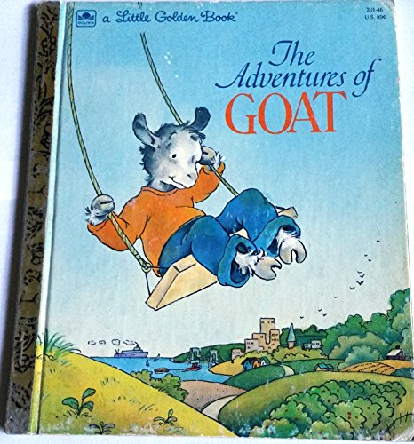 9780307020161: The adventures of Goat (A Little golden book)