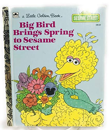 9780307020192: Big Bird Brings Spring (Little Golden Book)