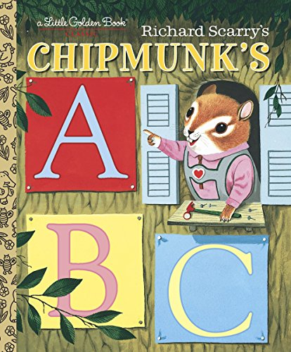 Richard Scarry's Chipmunk's ABC (a Little Golden Book)