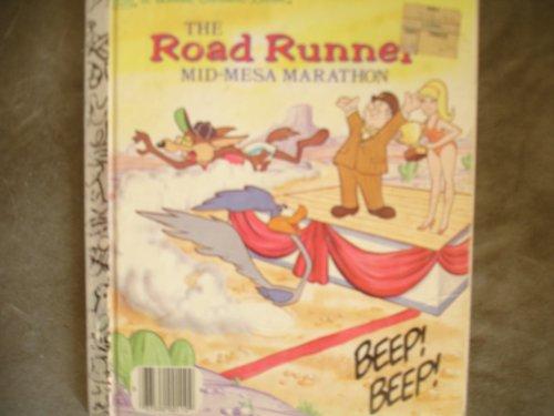 9780307020338: The Road Runner Mid-Mesa Marathon (Little Golden Books)