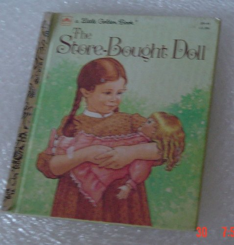 9780307020444: The Store-Bought Doll (A Little Golden Book)