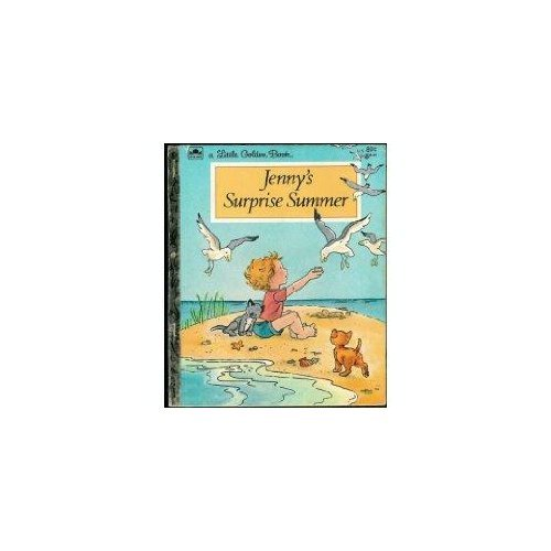 Jenny's Surprise Summer: Story and pictures (A Little Golden Book) (0307020479) by Eugenie