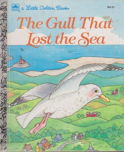 9780307020642: Gull That Lost the Sea (Golden Storyland)