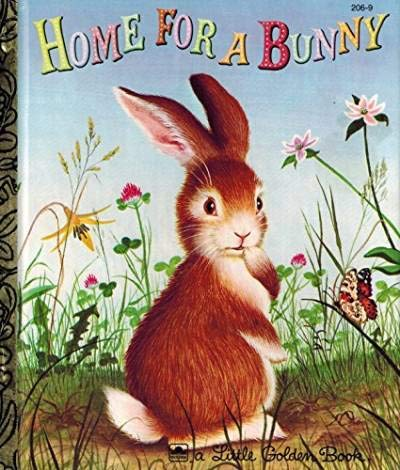 9780307021014: Home For a Bunny (Little Golden Book)