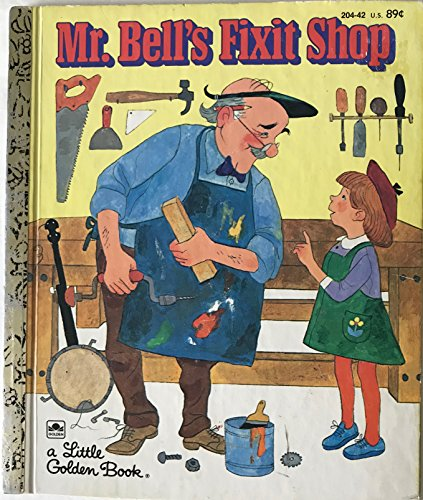 Mr. Bell's Fixit Shop (A Little golden book): Peltzman, Ronne