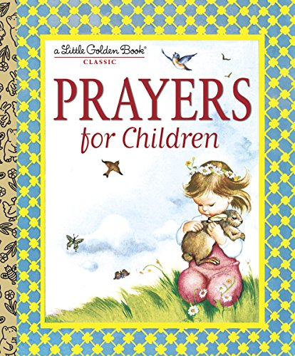 Prayers for Children (Little Golden Book): Wilkin, Eloise; Wilkin,