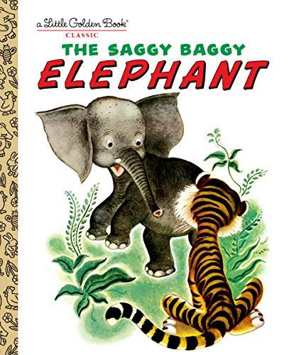 9780307021106: The Saggy Baggy Elephant (Little Golden Books)