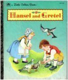 Hansel and Gretel (Little Golden Books): Eloise Wilkin [Illustrator]
