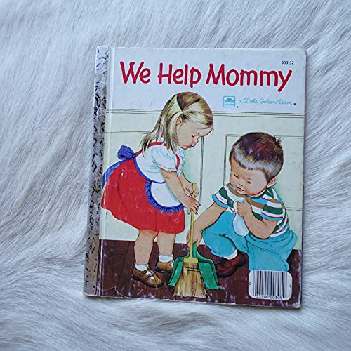 9780307021199: We Help Mommy
