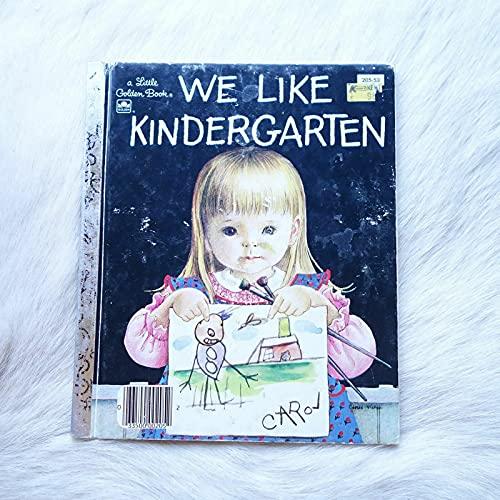 9780307021229: We Like Kindergarten