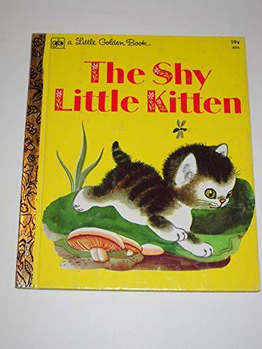 9780307021335: The Shy Little Kitten (A Little Golden Book)
