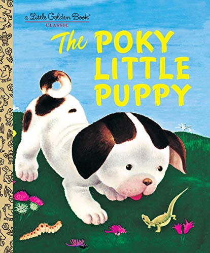 9780307021342: The Poky Little Puppy (A Little Golden Book Classic)